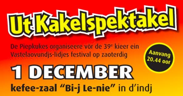 Ut Kakelspektakel – Vastelaovundjs-lidjes festival van K.V. De Piepkukes
