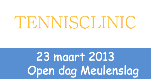 Open dag / Tennisclinic TC de Meulenslag Ospel