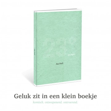 geluk zit in een klein boekje Bas Poell