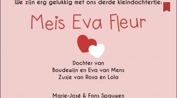 Meis Eva Fleur is geboren